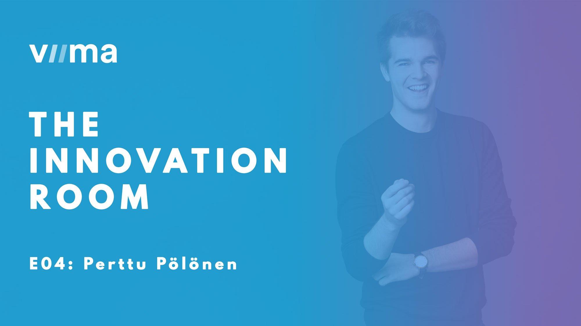 The Innovation Room: Perttu Pölönen